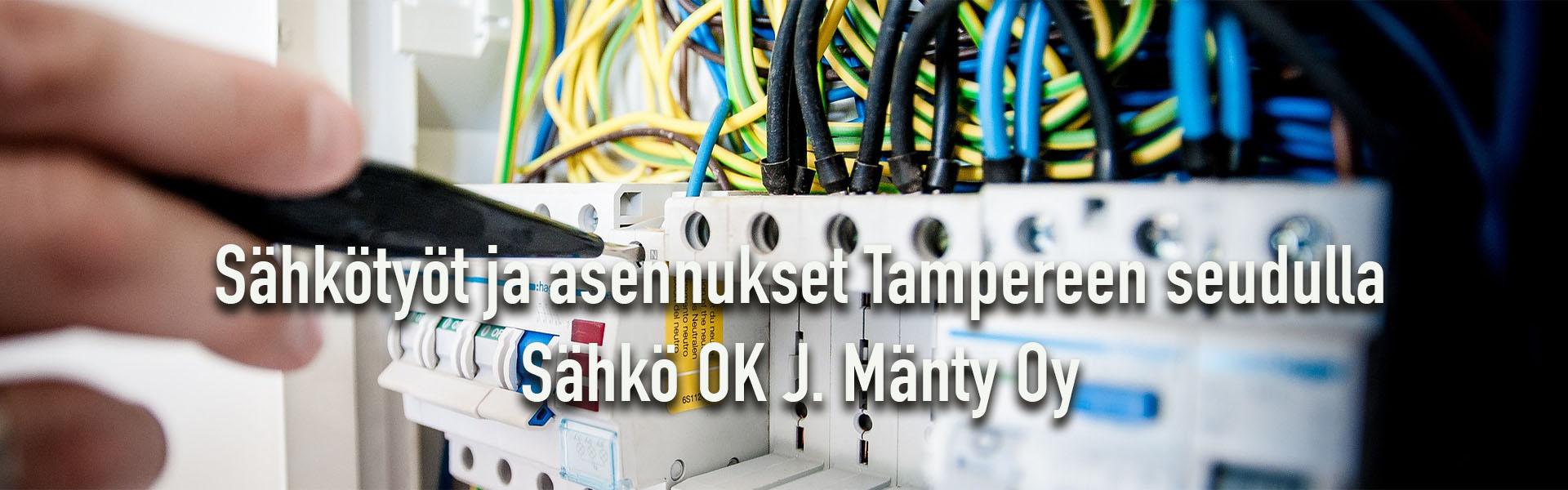 Sähkötyöt ja sähköasennukset Tampereen seudulla
